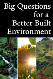 Big Questions for a Better Built Environment