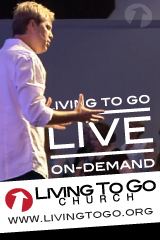 Living To Go Church Online