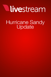 Hurricane Sandy & Livestream