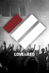 Love Is Red - 2013