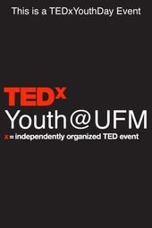 TEDxYouth@UFM