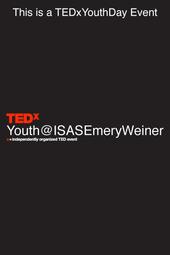 TEDxYouth@ISASEmeryWeiner