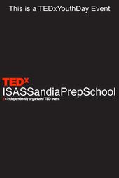 TEDxISASSandiaPrepSchool
