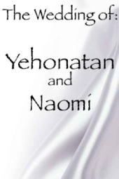 Naomi and Yehonatan's Wedding