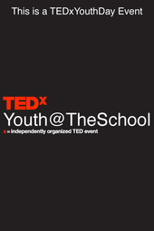 TEDxYouth@TheSchool