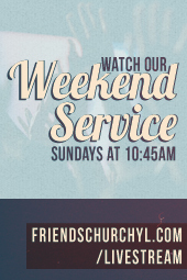 Friends Church - Yorba Linda
