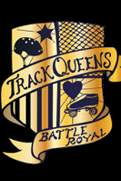 "WFTDA.tv Presents ""Track Queens: Battle Royal"""