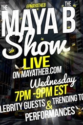The Maya the  B Show with Pia Rizza of Chicago Mob Wives, Oun P and more