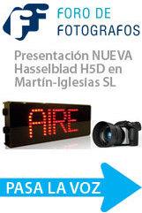Presentacion Nueva Hasselblad H5D en Martin-Iglesias (Sevilla)