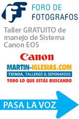 Taller GRATUITO de manejo Sistema Canon EOS (Día 1 de 2)