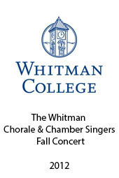 The Whitman Chorale & Chamber Singers Fall Concert