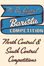 Big Central Regional Barista Competition