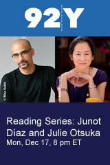 Reading Series: Junot Díaz and Julie Otsuka