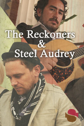 The Reckoners & Steel Audrey live @ Streaming Cafe
