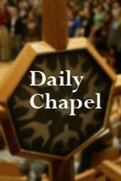Chapel Jan 15, 2013