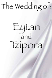 Tzipora and Eytan's Wedding