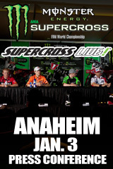Monster Energy Supercross Anaheim Press Conference - Jan. 3