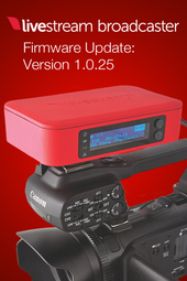 Broadcaster Firmware Update: Version 1.0.25