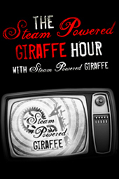 The Steam Powered Giraffe Hour