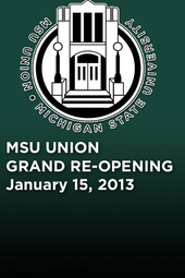 MSU Union Grand Re-Opening Party