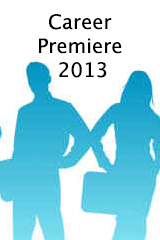 Hot Topics: Career Premiere 2013-Are You Ready?