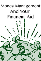 Hot Topics: Money Management and Your Financial Aid