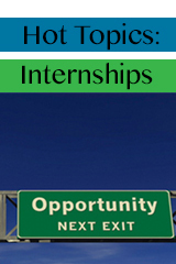 Hot Topics: Internships