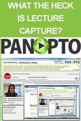 What the Heck is Lecture Capture?