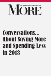 Conversations....About Saving More and Spending Less in 2013