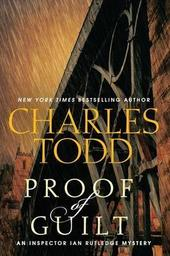 Charles Todd discusses PROOF OF GUILT