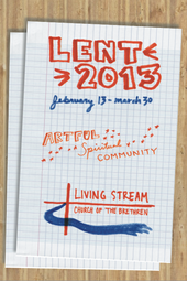 Living Stream CoB Worship: Lent 2013