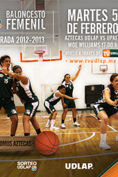 Baloncesto : Aztecas UDLAP vs. UPAEP