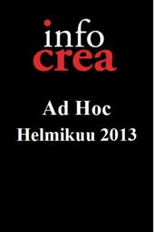Infocrea Ad Hoc - Helmikuu 2013