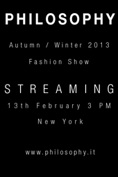 Philosophy Live Fashion Show Fall/Winter 2013