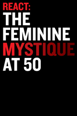The Feminine Mystique at 50