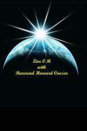 Live OM with Rev. Howard Caesar