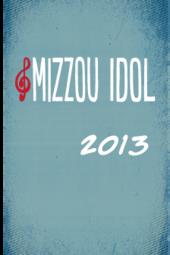 Mizzou Idol 2013