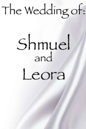 Shmuel and Leora's Wedding