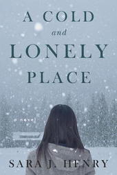 Sara J Henry signs A COLD AND LONELY PLACE