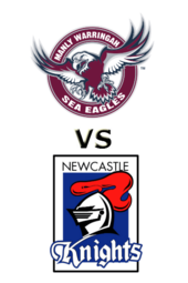 Sea Eagles vs. Knights