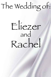 Eliezer and Rachel's Wedding
