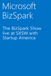 The BizSpark Show live at SXSW with Startup America