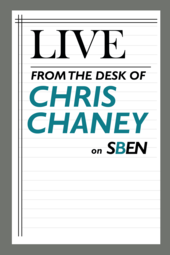 Live From the Desk of Chris Chaney