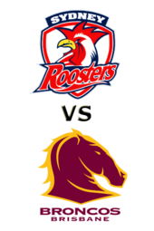 Roosters vs. Broncos