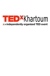 TEDxKhartoum 2013: Knowledge Into Action