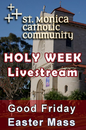 St. Monica Holy Week & Easter Mass