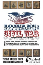 Iowans in the Civil War: History and Political Science Symposium