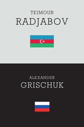 Round 12 - Radjabov vs. Grischuk