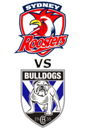 Roosters vs. Bulldogs