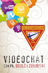 Videochat - Conquistadores